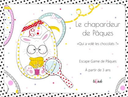 Un escape game pour Pâques et pour les enfants à partir de 3 ans