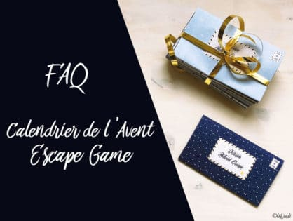 FAQ Calendriers de l'Avent Escape Game
